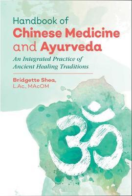 Handbook of Chinese Medicine and Ayurveda