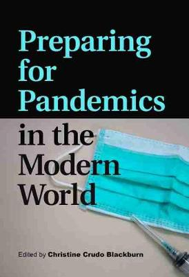Preparing for Pandemics in the Modern World
