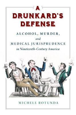 A Drunkard's Defense
