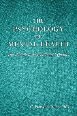 The Psychology of Mental Health