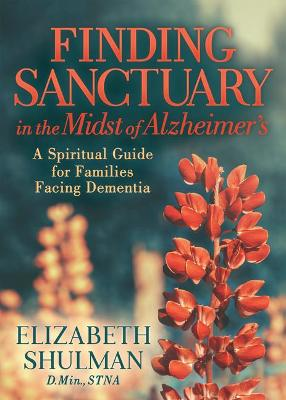 Finding Sanctuary in the Midst of Alzheimer's