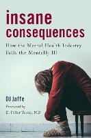 Insane Consequences