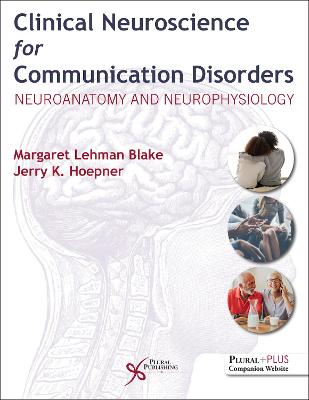 Clinical Neuroscience for Communication Disorders