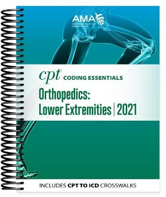 CPT Coding Essentials for Orthopaedics Lower 2021