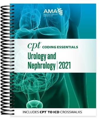 CPT Coding Essentials for Urology and Nephrology 2021