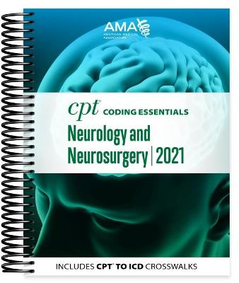 CPT Coding Essentials for Neurology and Neurosurgery 2021