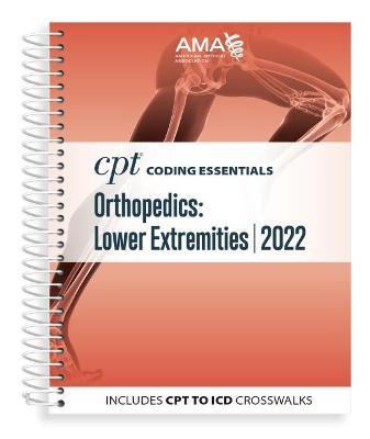 CPT Coding Essentials for Orthopaedics Lower 2022