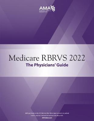 Medicare RBRVS 2022: The Physicians' Guide