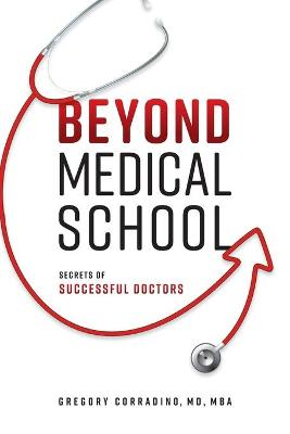 Beyond Medical School