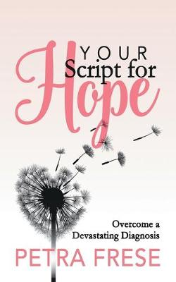Your Script for Hope