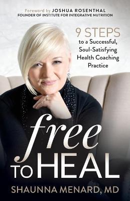 Free to Heal