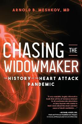 Chasing the Widowmaker