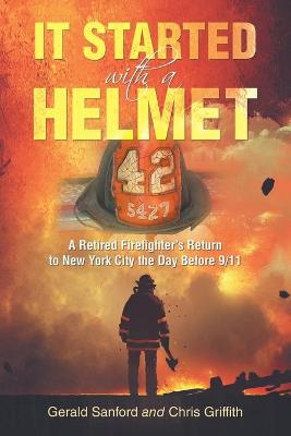 It Started with a Helmet