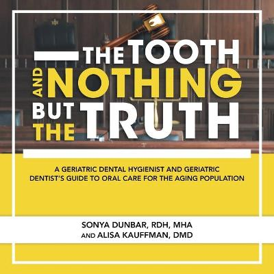 The Tooth and Nothing but the Truth
