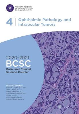 2020-2021 Basic and Clinical Science Course (BCSC), Section 04: Ophthalmic Pathology and Intraocular Tumors