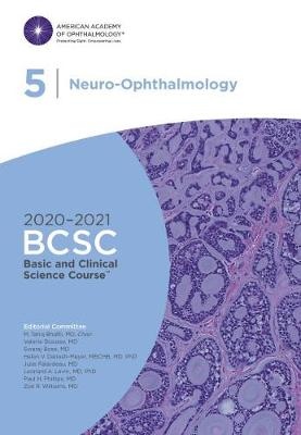 2020-2021 Basic and Clinical Science Course (BCSC), Section 05: Neuro-Ophthalmology