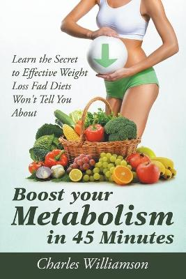 Boost Your Metabolism in 45 Minutes