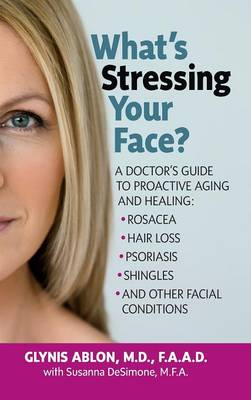 What's Stressing Your Face