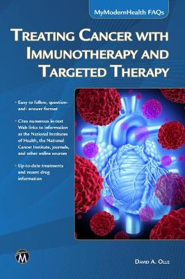 Treating Cancer with Immunotherapy and Targeted Therapy