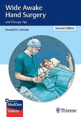 Wide Awake Hand Surgery and Therapy Tips