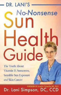 Dr. Lani's No-Nonsense SUN Health Guide