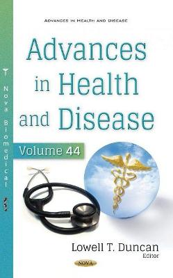 Advances in Health and Disease. Volume 44