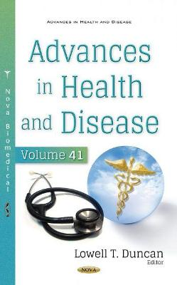 Advances in Health and Disease. Volume 41