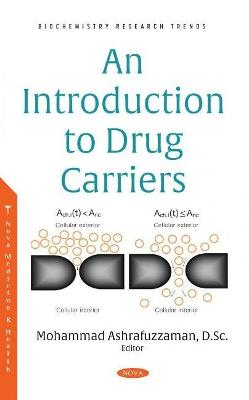 An Introduction to Drug Carriers