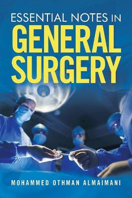 Essential Notes in General Surgery