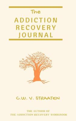 The Addiction Recovery Journal
