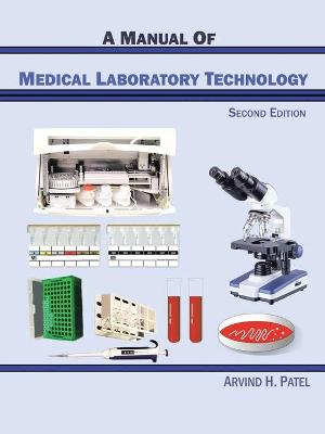 A Manual of Medical Laboratory Technology