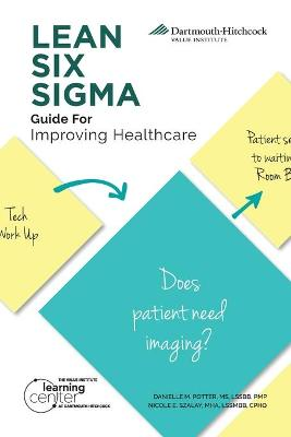LEAN SIX SIGMA Guide for Improving Healthcare