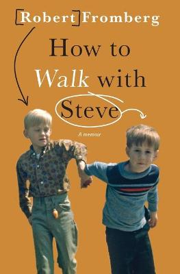 How to Walk with Steve