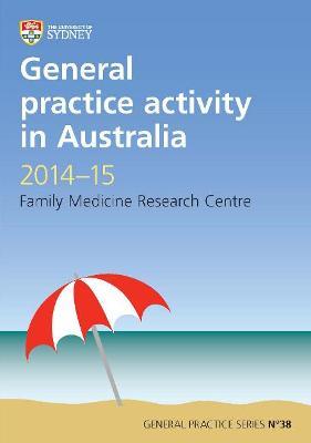 General Practice Activity in Australia 2014-15