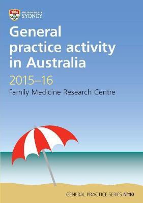 General Practice Activity in Australia 2015-16