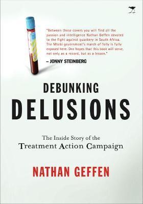DEBUNKING DELUSIONS