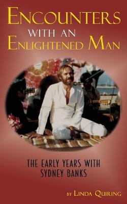 Encounters with an Enlightened Man