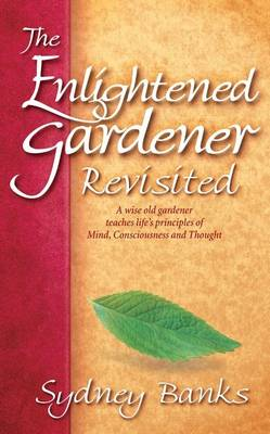 Enlightened Gardener Revisited, The