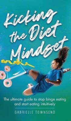 Kicking the Diet Mindset