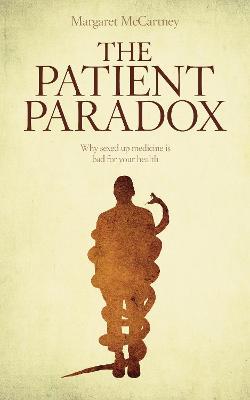 The Patient Paradox