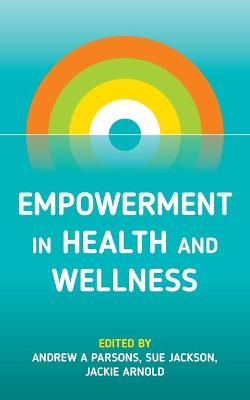 Empowerment in Health and Wellness