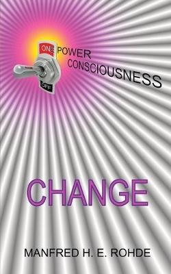One Power Consciousness - CHANGE