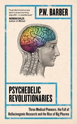 Psychedelic Revolutionaries