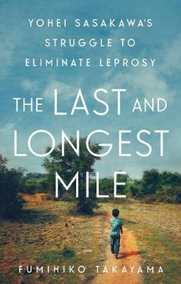 The Last and Longest Mile