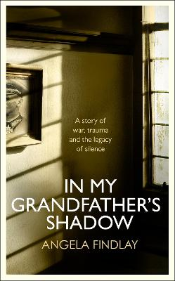 In My Grandfather's Shadow