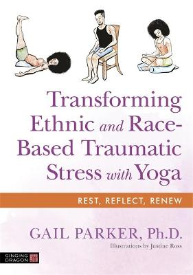 Transforming Ethnic and Race-Based Traumatic Stress with Yoga