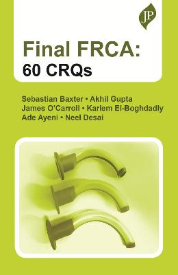 Final FRCA: 60 CRQs