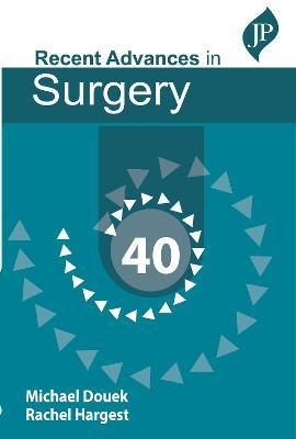 Taylor's Recent Advances in Surgery 40