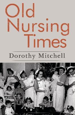 Old Nursing Times