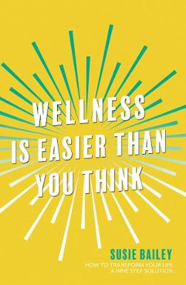 Wellness is Easier Than You Think